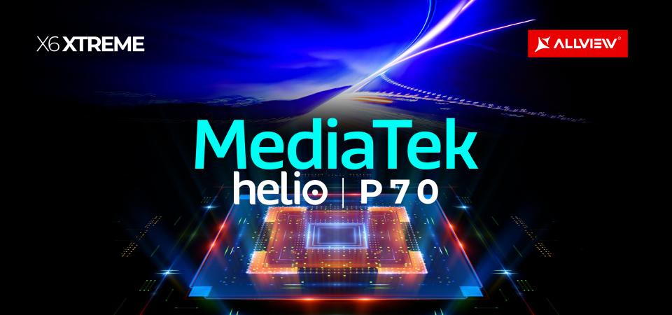 Allview X6 Xtreme – procesor MediaTek Helio P70
